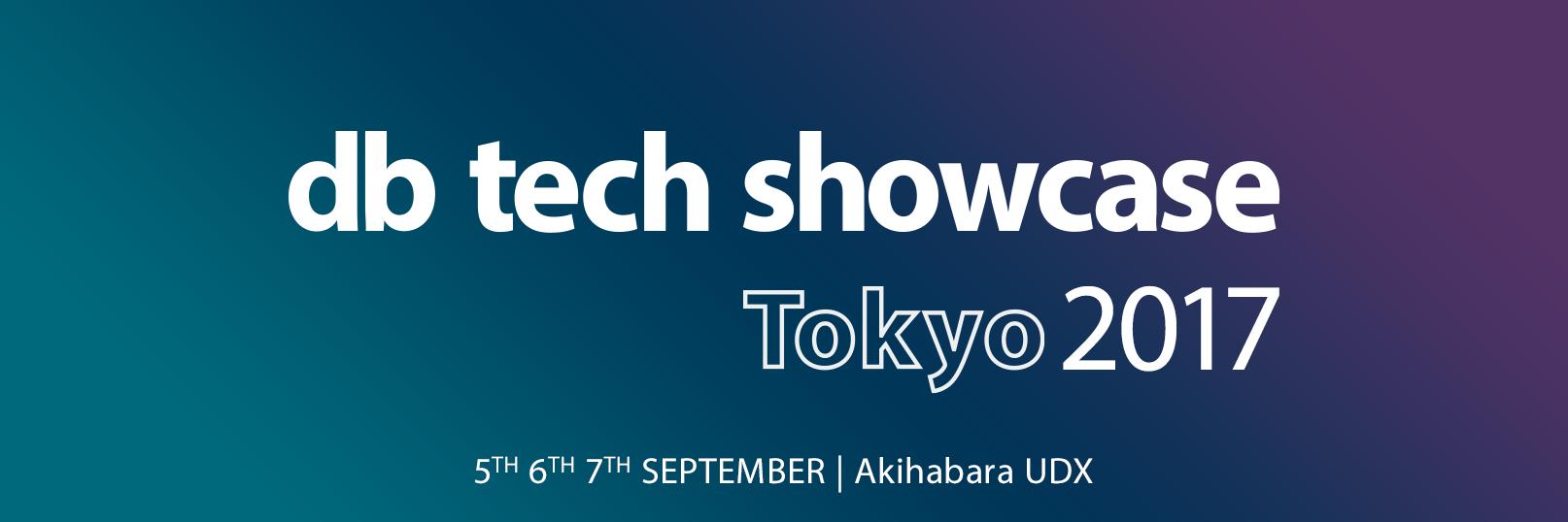 db tech showcase Tokyo 2017