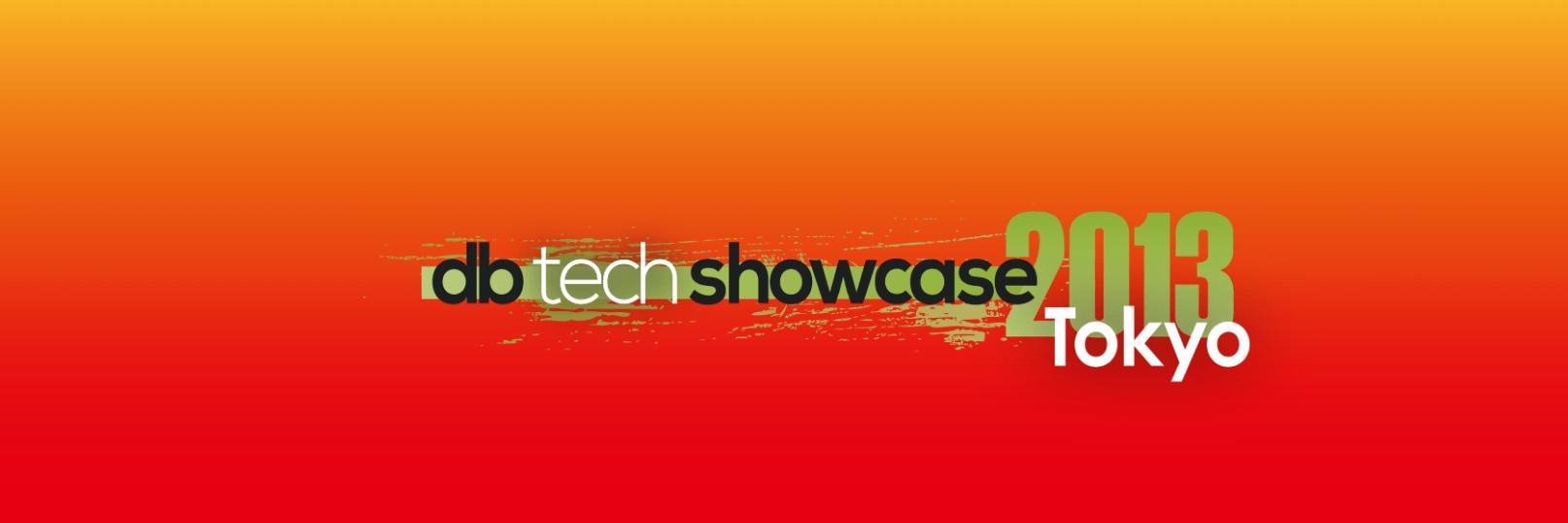 db tech showcase Tokyo 2013
