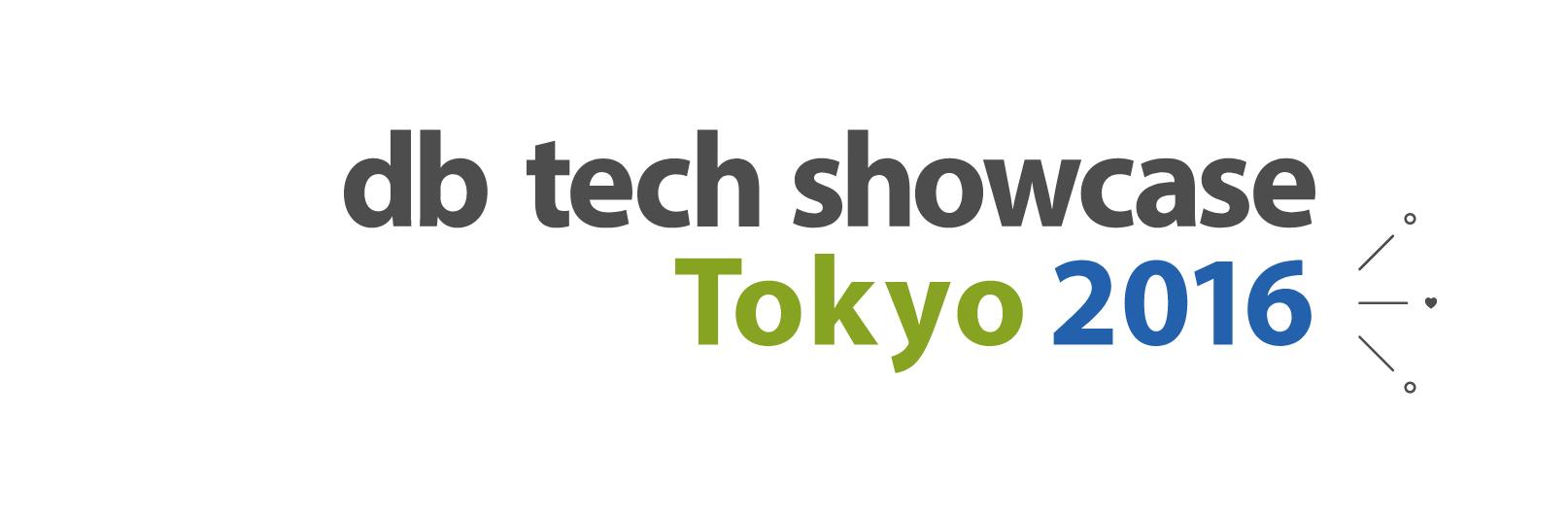 db tech showcase Tokyo 2016